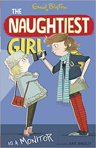 The Naughtiest Girl Is A Monitor: 3 by Enid Blyton