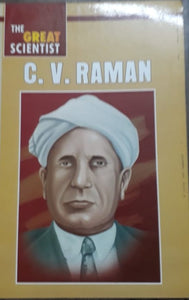The Great Scientist - CV Raman