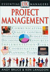 Project Management by Andy Bruce & Ken Langdon