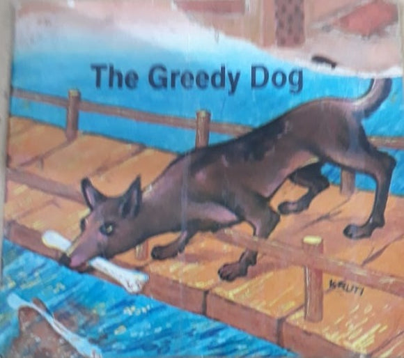 The Greedy Dog