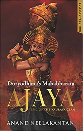 Ajaya- Book 1 by Anand Neelakanthan