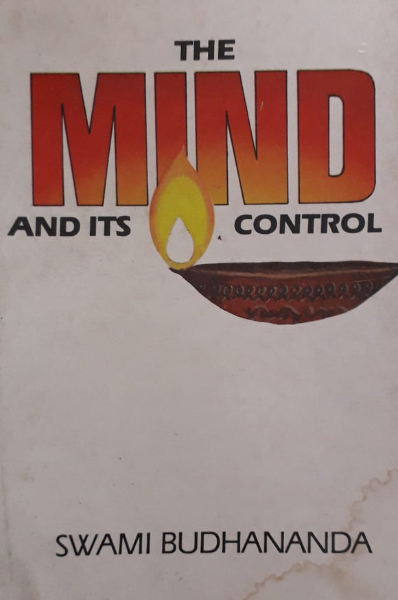 The Mind And It's Control by Swami Budhananda