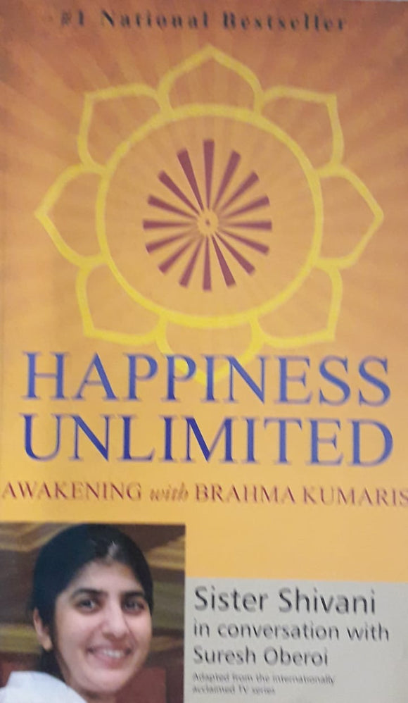 Happiness Unlimited by Sister Shivani In Conversation With Suresh Oberoi