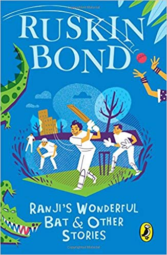 Ranji's Wonderful Bat and Other Stories by Ruskin Bond