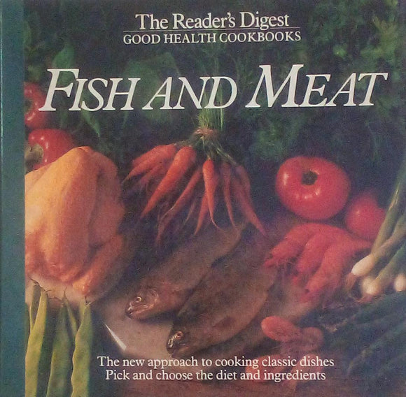 The Reader's Digest :Good health Cook Books Fish And Meat