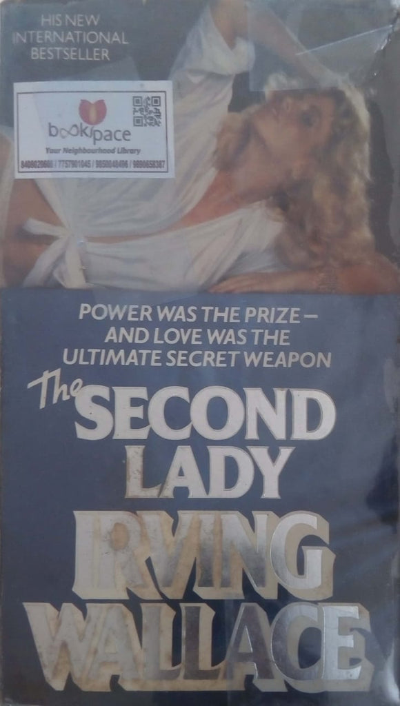 The Second Lady by Irving Wallace