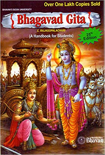 Bhagavad Gita (A handbook for Students) by C.Rajagapalachari
