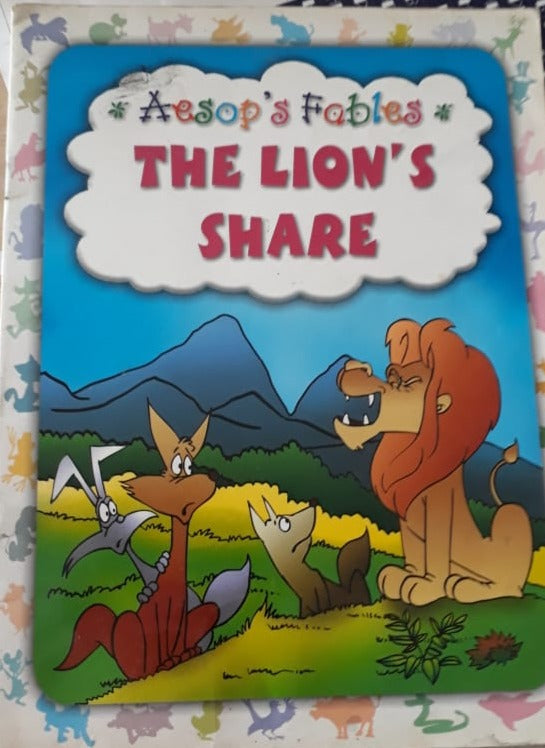 Aesop's Fables - The Lion's Share