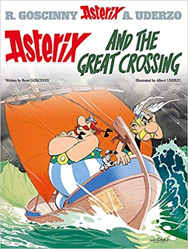 Asterix and the Great Crossing: Album 22 by René Goscinny