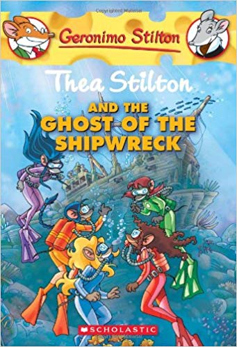 Thea Stilton And The Ghost Of The Shipwreck By Geronimo Stilton