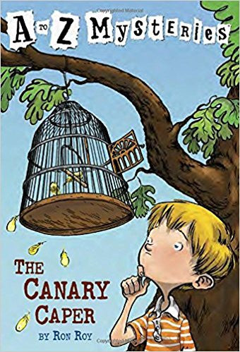 A to Z Mysteries: The Canary Caper (A Stepping Stone Book(TM) by Ron Roy