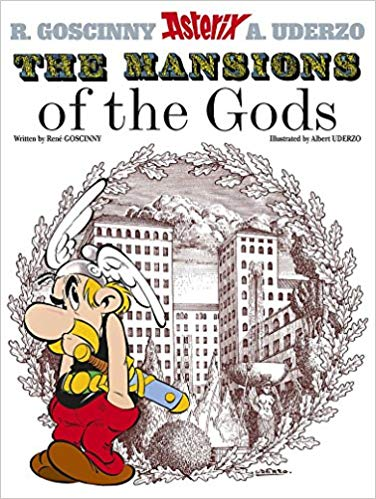 The Mansions of The Gods: Album 17 (Asterix) by René Goscinny