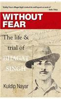 Without Fear (Paperback) By: Kuldip Nayar (Author)