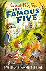 Five Have a Wonderful Time: 11 (The Famous Five Series)  by Enid Blyton