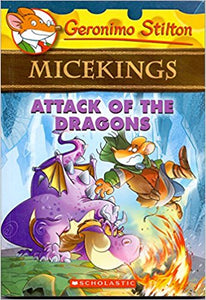 Attack of the Dragons by Geronimo Stilton MiceKings
