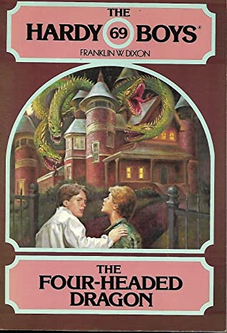 Hardy Boys, 69  (The Four-Headed Dragon) by Franklin W. Dixon