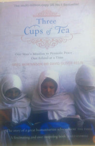 Three cups of tea bygreg mortenson and david oliver relin