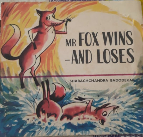 Mr Fox Wins and Loses