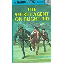 Hardy Boys 46: The Secret Agent On Fligh