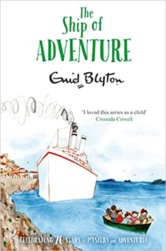 The Ship of Adventure (The Adventure Series) by Enid Blyton