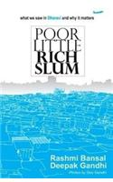 Poor Little Rich Slum (PAPERBACK) By: Rashmi Bansal (Author)