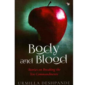 Body and Blood  by Urmilla Deshpande