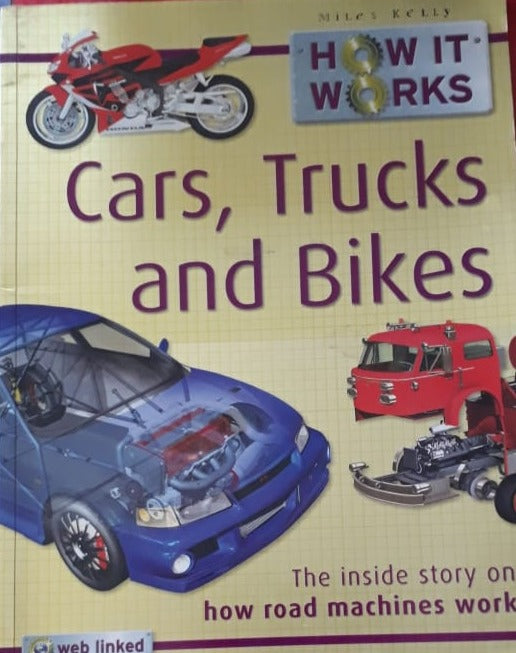 How it Work - Cars Trucks and Bikes