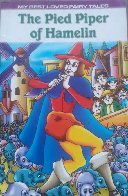 My Best Loved Fairy Tales - The Pied Piper of Hamelin