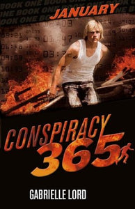 Conspiracy 365 - January (Conspiracy 365 #1) by Gabrielle Lord