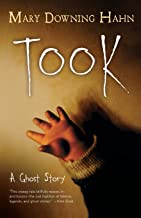 Took : A Ghost Story By Mary Downing Hahn