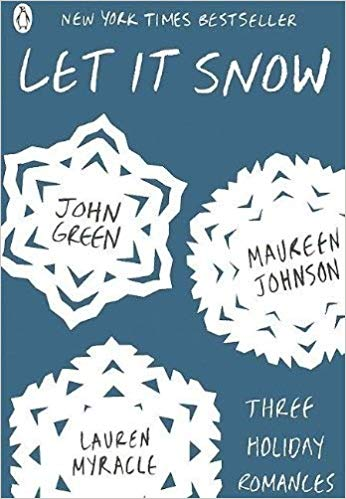 Let It Snow, By John Green, Maureen Johnson and Lauren Myracle