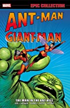Ant Man Giant Man Epic Collection : The Man In The Ant Hill By Stan Lee & Larry Lieber