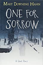 One For Sorrow : A Ghost Story By Mary Downing Hahn