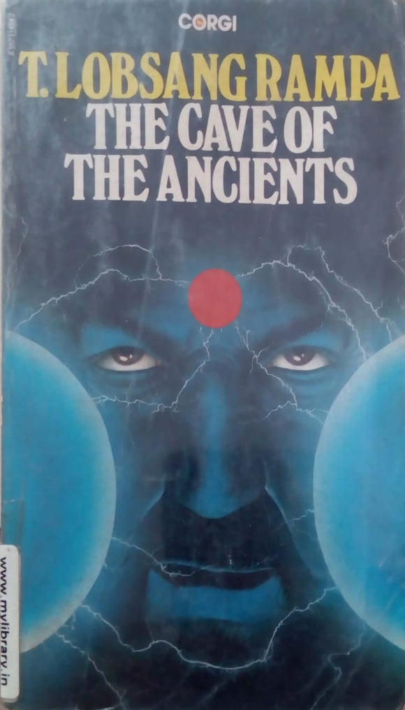 The Cave of the Ancients by T Lobsang Rampa