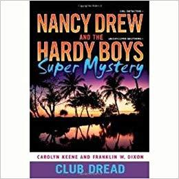 NANCY DREW 3: CLUB DREAD by Carolyn Keene