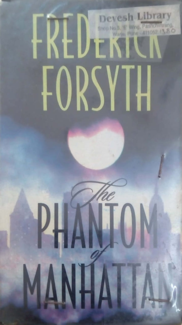 Phantom Of Manhattan by Frederick Forsyth