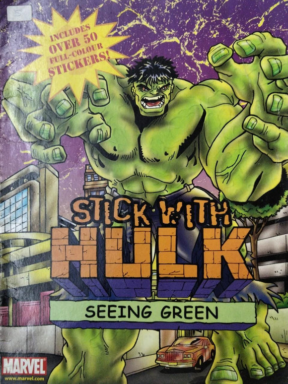 Stick With Hulk Seeing Green