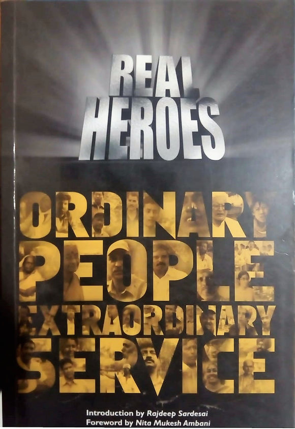 Ordinary People extraordinary Service, By Real Heroes