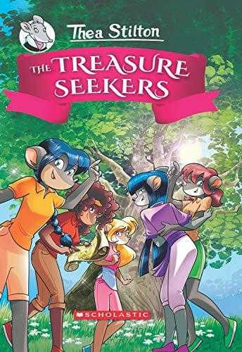 Thea Stilton and the Treasure Seekers #01: The Treasure Seekers by Geronimo Stilton