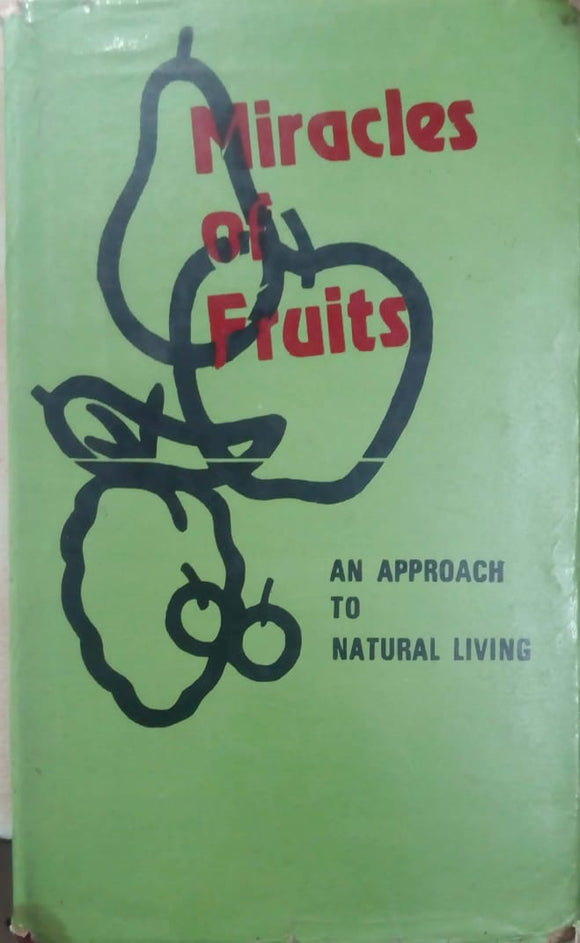 Miracles of Fruits by G.S. Verma