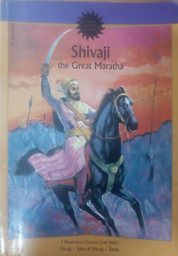 Shivaji The Great Maratha by Anant Pai