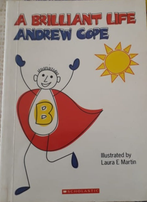 A Brilliant Life - Andrew Cope