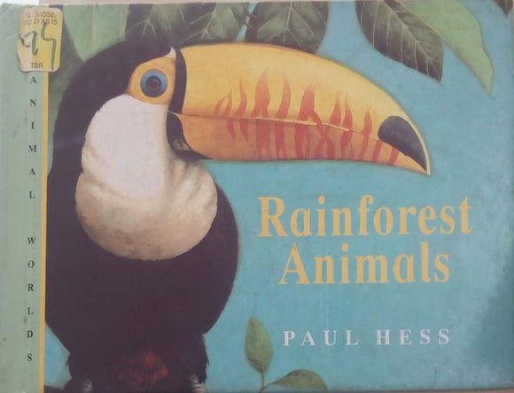 Rainforest Animals (Animal World S.) by Paul Hess