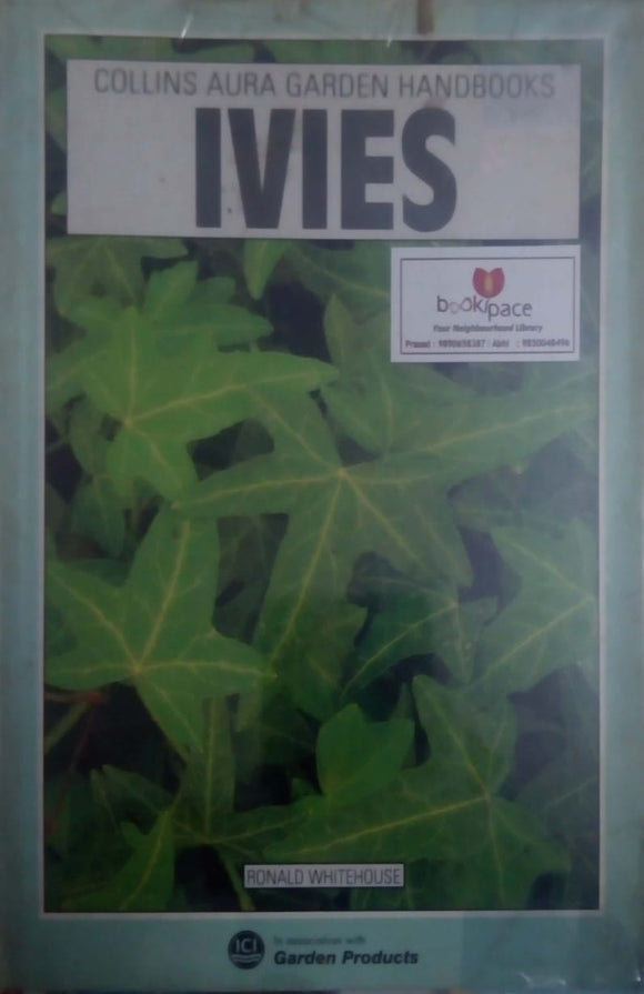Ivies (Collins Aura Garden Handbooks) Paperback by Ronald Whitehouse