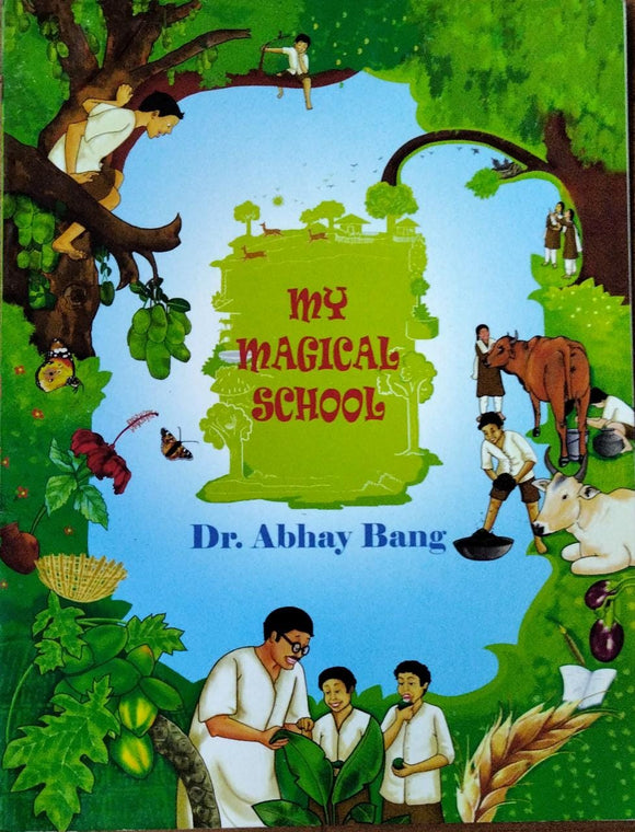 My Magical School By Dr Abhay Bang Paper Back