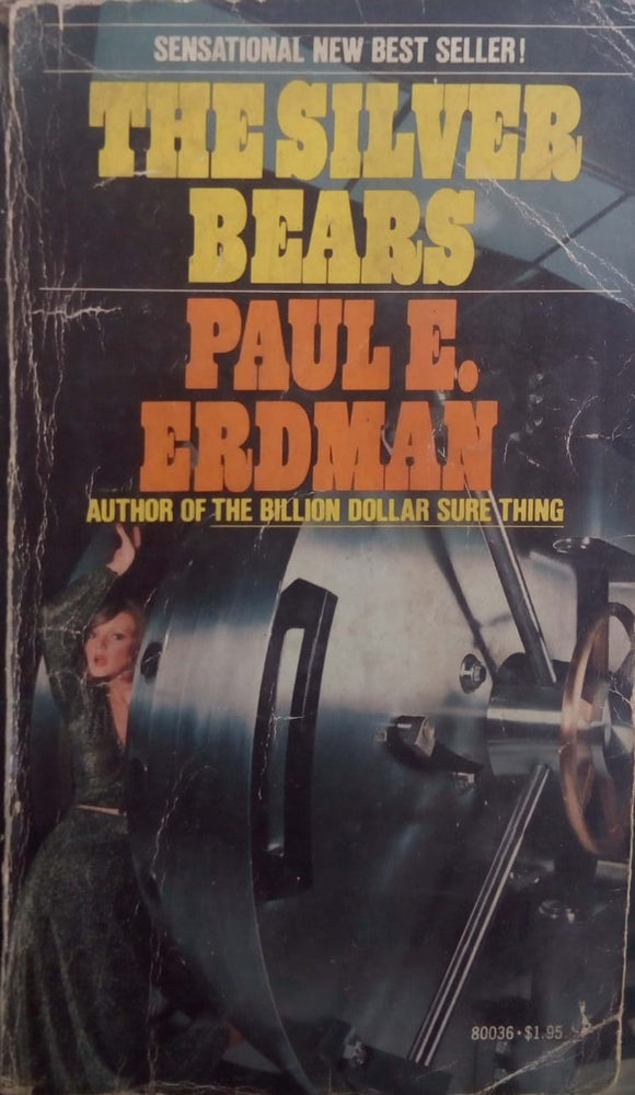 The Silver Bears by Paul Emil Erdman