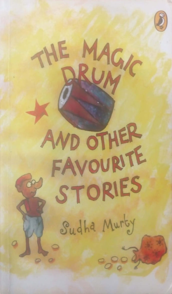 The Magic Drum and Other Favourite Stories by Sudha Murty