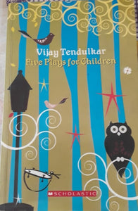 Vijay Tendulkar - Five Plays for Children