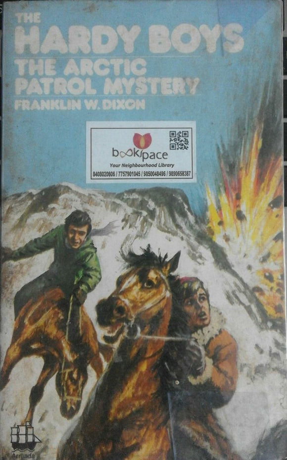 The Arctic Patrol Mystery ( Hardy Boys ) By Franklin W Dixon