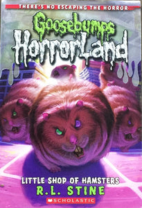 Goosebumps Little Shop of Hamsters by R L Stine